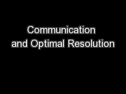 Communication and Optimal Resolution PowerPoint Presentation, PPT - DocSlides