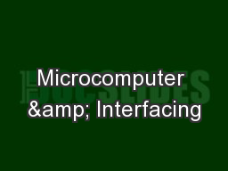 Microcomputer & Interfacing PowerPoint Presentation, PPT - DocSlides