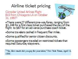 Airline ticket pricing Consider United Airlines Flight