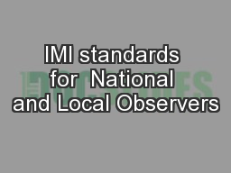IMI standards for  National and Local Observers PowerPoint Presentation, PPT - DocSlides