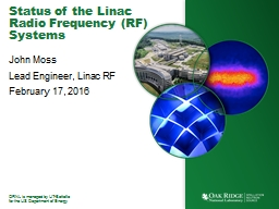 Status of the  Linac  Radio Frequency (RF) Systems PowerPoint Presentation, PPT - DocSlides