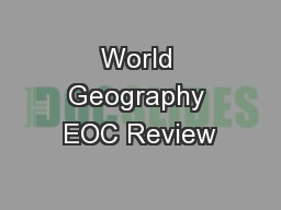 World Geography EOC Review PowerPoint Presentation, PPT - DocSlides