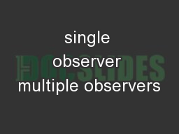 single observer multiple observers