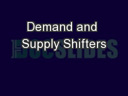 Demand and Supply Shifters