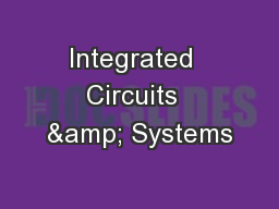 Integrated  Circuits  & Systems PowerPoint Presentation, PPT - DocSlides