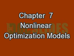 Chapter  7 Nonlinear Optimization Models PowerPoint Presentation, PPT - DocSlides