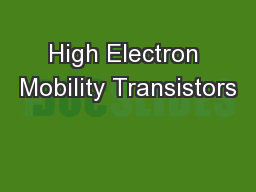 High Electron Mobility Transistors
