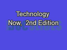 Technology Now,  2nd Edition