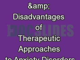 Advantages & Disadvantages of Therapeutic Approaches to Anxiety Disorders