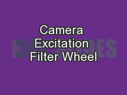 Camera Excitation Filter Wheel