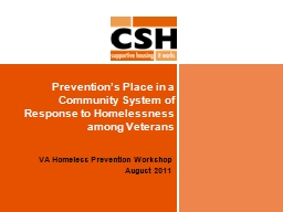Prevention's Place in a Community System of Response to Homelessness among Veterans PowerPoint Presentation, PPT - DocSlides
