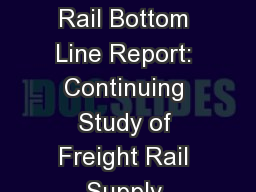 Update of  t he Freight Rail Bottom Line Report: Continuing Study of Freight Rail Supply Meeting De