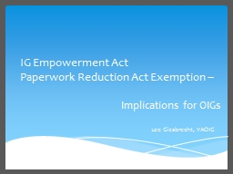 IG Empowerment Act Paperwork Reduction Act