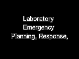 Laboratory Emergency Planning, Response,