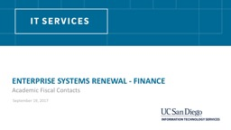 Enterprise  Systems  Renewal - FINANCE
