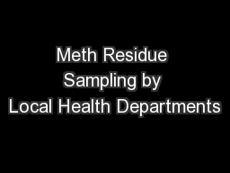Meth Residue Sampling by Local Health Departments PowerPoint PPT Presentation
