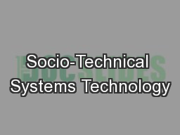 Socio-Technical Systems Technology