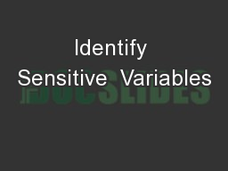Identify Sensitive  Variables
