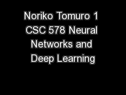 Noriko Tomuro 1 CSC 578 Neural Networks and Deep Learning PowerPoint Presentation, PPT - DocSlides