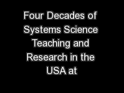 Four Decades of Systems Science Teaching and Research in the USA at