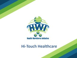 Hi-Touch Healthcare Integrity
