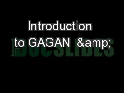 Introduction to GAGAN  & PowerPoint Presentation, PPT - DocSlides