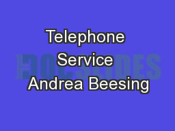 Telephone Service Andrea Beesing