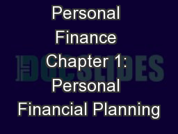 Personal Finance Chapter 1: Personal Financial Planning PowerPoint PPT Presentation