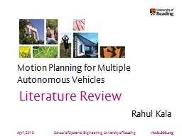 April, 2013 Motion Planning for Multiple Autonomous Vehicles