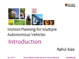 April, 2013 Motion Planning for Multiple Autonomous Vehicles PowerPoint Presentation, PPT - DocSlides
