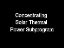 Concentrating Solar Thermal Power Subprogram