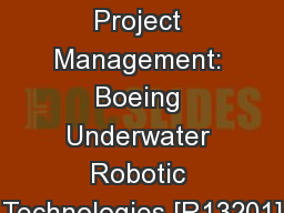 Design Project Management: Boeing Underwater Robotic Technologies [R13201]