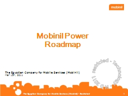 Mobinil Power Roadmap  restricted PowerPoint Presentation, PPT - DocSlides