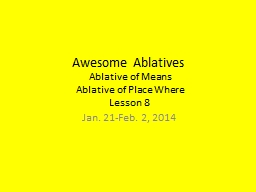 Awesome Ablatives Ablative of Means