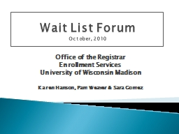 Wait List Forum October, 2010 PowerPoint Presentation, PPT - DocSlides