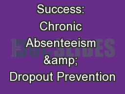 High School Success: Chronic Absenteeism & Dropout Prevention