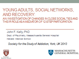 YOUNG ADULTS, SOCIAL NETWORKS, AND RECOVERY: PowerPoint Presentation, PPT - DocSlides
