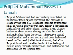 Prophet Muhammad Passes to