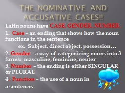 The Nominative and Accusative Cases!! PowerPoint Presentation, PPT - DocSlides