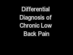 Differential Diagnosis of Chronic Low Back Pain