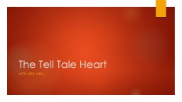 The Tell Tale Heart With Mrs. Neill