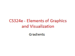 CS324e - Elements of Graphics and Visualization PowerPoint Presentation, PPT - DocSlides