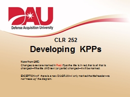 CLR 252 Developing KPPs Note from SME: