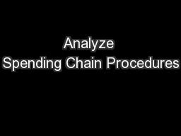 Analyze Spending Chain Procedures