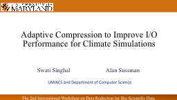 Adaptive Compression to Improve I/O Performance for Climate Simulations