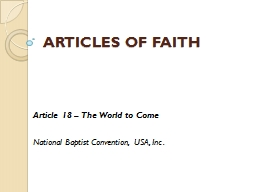 ARTICLES OF FAITH Article 18 – The World to Come
