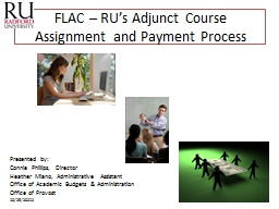 FLAC � RU�s Adjunct Course Assignment and Payment Process