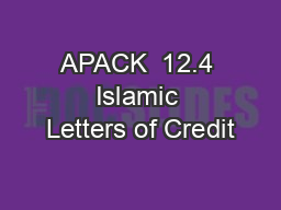 APACK  12.4 Islamic Letters of Credit