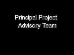 Principal Project Advisory Team PowerPoint PPT Presentation