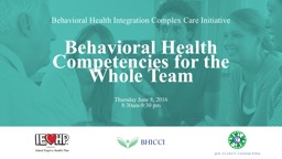 Behavioral Health Integration Complex Care Initiative